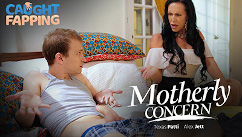 CaughtFapping – Texas Patti Motherly Concern